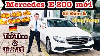 Mercedes E200 mới | Hàng loạt trang bị hiện đại | Thể thao& Tinh Tế | Giá xe E 200 : 2.130 triệu