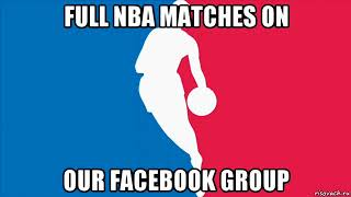 Watch NBA Matches on Facebook group