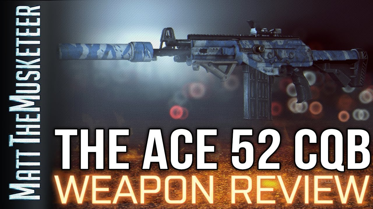 battlefield 4 ace 52 cqb forum