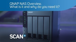 QNAP NAS Overview. What is it and why do you need it?
