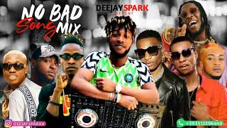 LATEST AUGUST 2019 NAIJA NONSTOP BLOW MY MIND AFRO MIX{NO BAD SONGS MIXTAPE} BY DEEJAY SPARK
