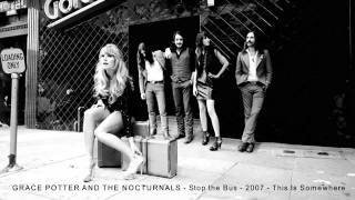 Watch Grace Potter  The Nocturnals Stop The Bus video