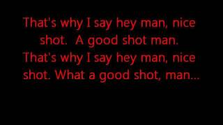 Hey Man Nice Shot - Filter (Lyrics on Screen)