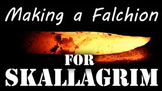 Making a Falchion for Skallagrim - Part 1