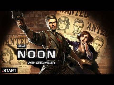 Up At Noon - Why You Should Buy BioShock Infinite - Up at Noon