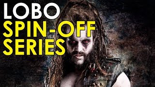 Lobo To Get His Own Show [Krypton's Spin Off Series]