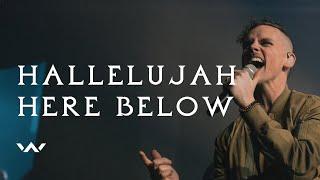 Hallelujah Here Below   Live   Elevation Worship
