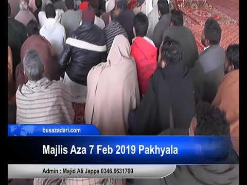 Majlis Aza 7 fab 2019 Pakhyala  Zakir Iqbal Hussain Shah Bajarwala ( Bus Azadari Network 2 )