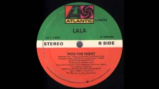LALA - Into The Night