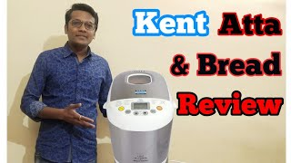 Kent Atta and Bread Maker Unboxing Demo & Review In Hindi