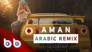 download lagu Arabic Remix - Aman  Burak Balkan Remix  gratis