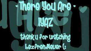 Watch Iyaz There You Are video