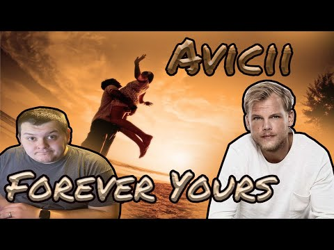 """{REACTION TO} Avicii-""""Forever Yours"""" (Completed by Kygo)Ft.Sandro Cavazza #OrganicFam #FindYourLight"""
