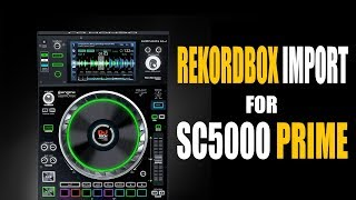 Rekordbox Import for Denon DJ Prime series!