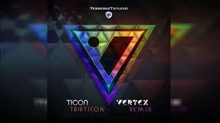 Ticon - Tripticon (Vertex Remix) ᴴᴰ