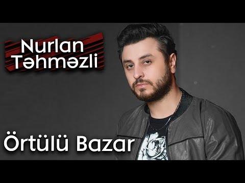 Nurlan Tehmezli   Ortulu bazar ( Official Music 2014)