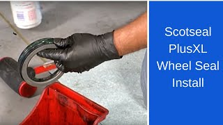 Installing the SKF Scotseal PlusXL wheel seal