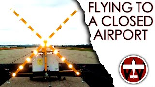 I Forgot to Check the NOTAMS and Tried to Fly to a Closed Airport - Flight VLOG