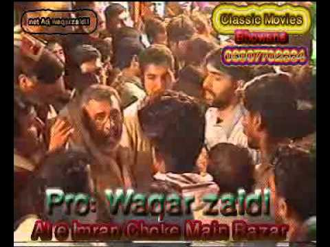 Sibtan Shah Jhang 2005 Rahwar Abbas Day Sar Koon video