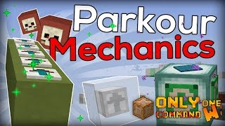 New Parkour Mechanics with only one command block.