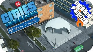 Cities Skylines Gameplay: CITY WIDE MODERN METRO Cities: Skylines Mods MASS TRANSIT DLC Part 20