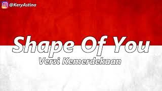 download lagu Ed Sheeran - Shape Of You Versy Kemerdekaan 85 gratis