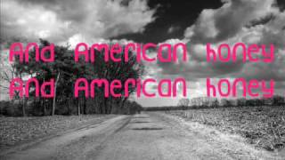 LADY ANTEBELLUM - American Honey lyrics on screen