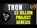 foto Tron (TRX) - $2 Billion Dollar Fund - MAIN NET GROWING!