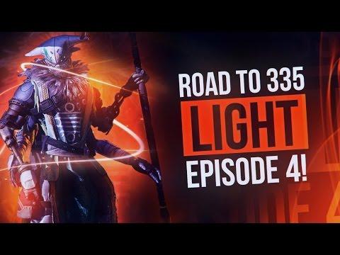 Destiny: Road to 335 Light | Episode 4!