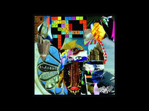 Klaxons - Gravity Rainbows