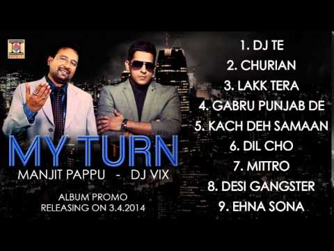 My Turn - Album Promo - Manjit Pappu & Dj Vix video