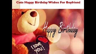 Happy Birthday Wishes for BoyFriend Happy birthday Whatsapp, Animation, Message, Greetings video