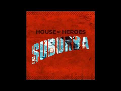 House Of Heroes - Elevator