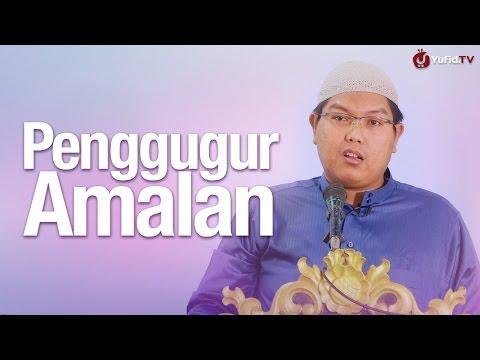 Khutbah Jum'at:  Hal-hal Yang Menggugurkan Amalan - Ustadz Firanda Andirja, MA.