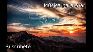 Tiempo de descanso - Música instrumental cristiana - ideal para relajarse, meditar y orar