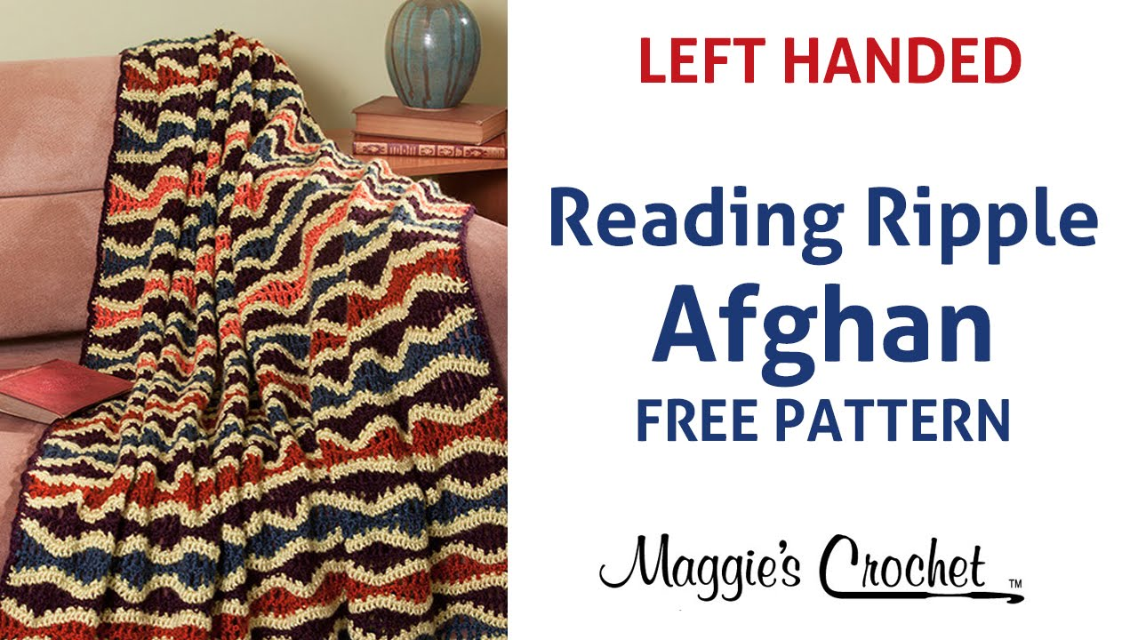 Crochet Patterns Left Handed : Reading Ripple Afghan Free Crochet Pattern - Left Handed - YouTube