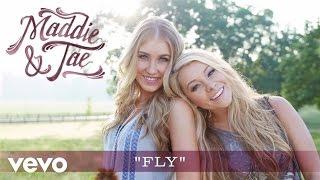 Maddie & Tae - Fly