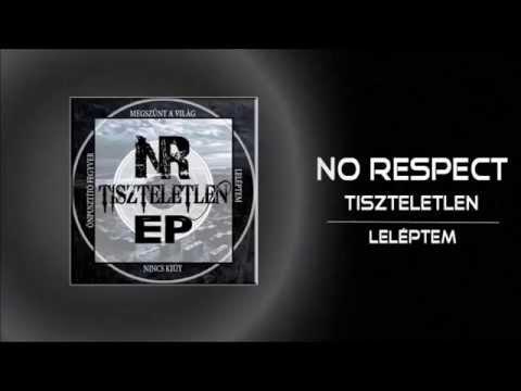No Respect - Leléptem