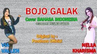 Bojo Galak - VIA, NELLA Ori. by Pendhoza Official (Cover Indonesia) by Bidadari Kesleo
