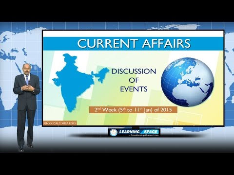 CURRENT AFFAIRS LECTURE 2nd WEEK ( 5th to 11th JANUARY ) of 2015
