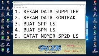 Aplikasi SAS: Part 7- Merekam Data Supplier, Kontrak, SPP, SPM, SP2D LS