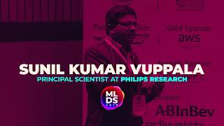 MLDS 2019: Sunil Kumar Vuppala of Philips Research at Machine Learning Developers Summit 2019
