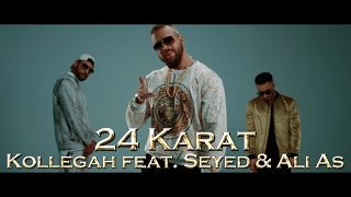 Kollegah feat. Seyed & Ali As - 24 Karat (Remix)