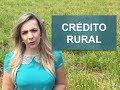 Como conseguir crédito rural