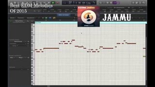 Best EDM Melodies Of 2015 (Logic Pro X) By: Willie Mireles
