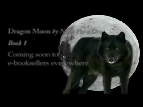 Dragon Moon Book One Trailer