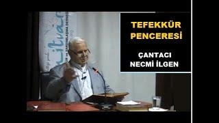 TEFEKKÜR SAATİ - (ÇANTACI) NECMİ İLGEN