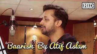 "download lagu ""baarish"" By Atif Aslam Al    ""half gratis"