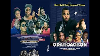 ODAROAGBON part 1 (Latest benin movie 2018)