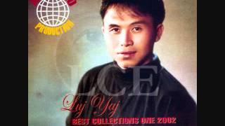 Luj Yaj - Lub neej ua ntsuag + Lyrics